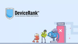 DeviceRank: The Next Generation Of Mobile Fraud Protection